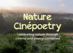 Nature Cinepoetry