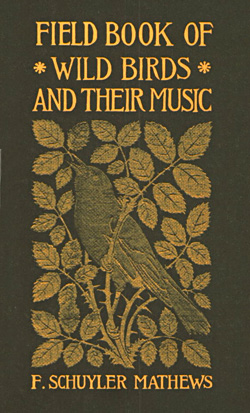 "photo of cover of ""Field Book of Wild Birds and Their Music"" by F. Schuyler Mathews"
